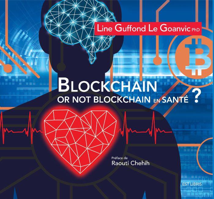 Blockchain or not Blockchain en santé ?